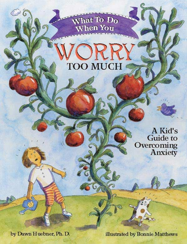 Book cover for What to Do When You Worry Too Much - A Kids Guide to Overcoming Anxiety